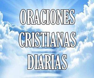 Oraciones Cristianas Diarias