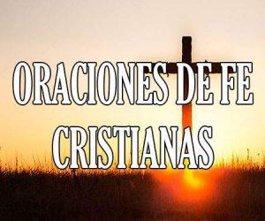 Oraciones de Fe Cristianas