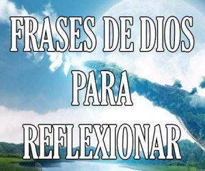 Frases de Dios para Reflexionar