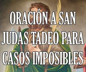Oracion a San Judas Tadeo para Casos Imposibles