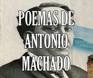 poemas de Antonio Machado