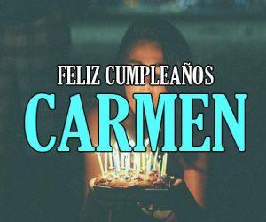 feliz cumpleaños Carmen