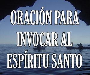 Oracion para Invocar al Espiritu Santo