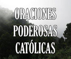 Oraciones Poderosas Católicas