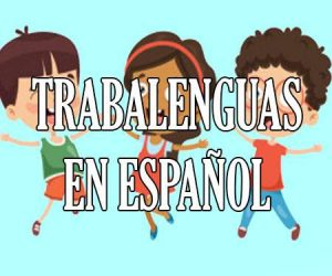 trabalenguas en español
