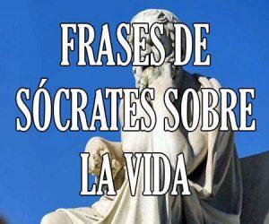 Frases de Socrates sobre la Vida