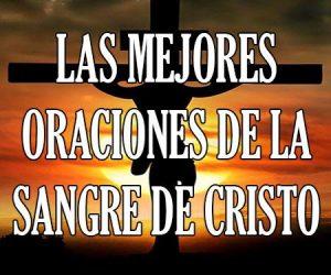 Las Mejores Oraciones de la Sangre de Cristo