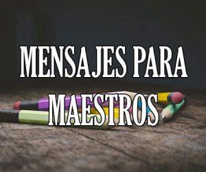 Mensajes para Maestros