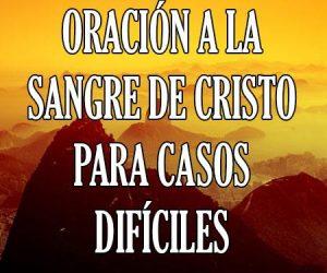 Oracion a la Sangre de Cristo para Casos Dificiles