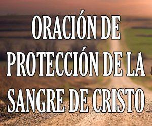 Oracion de Proteccion de la Sangre de Cristo