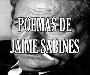 poemas de Jaime Sabines