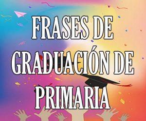 Frases de Graduacion de Primaria