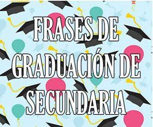 Frases de Graduacion de Secundaria