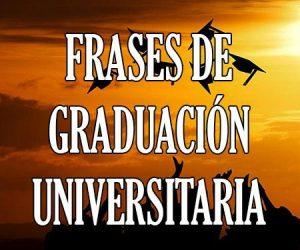 Frases de Graduacion Universitaria