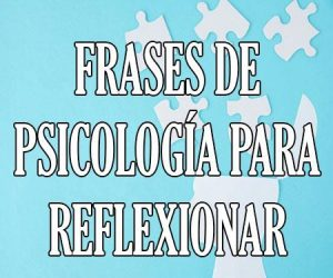 Frases de Psicologia para Reflexionar