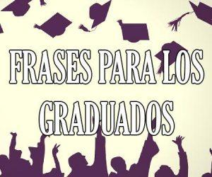 Frases para los Graduados