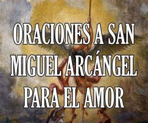 oraciones a san miguel arcangel por el amor
