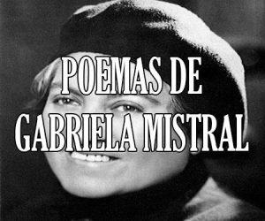 poemas de Gabriela Mistral