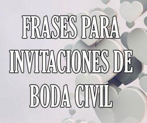 Frases para Invitaciones de Boda Civil