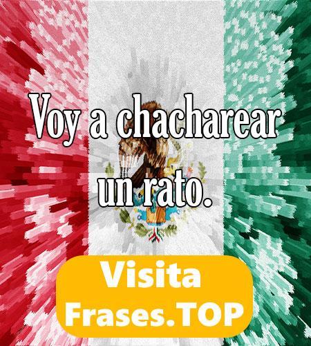 la mejor frase Mexicana