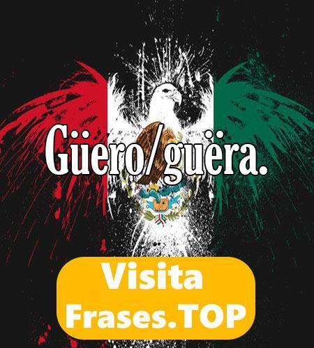 las mejores frases y palabras Mexicanas