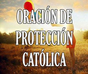 Oracion de Protección Católica