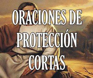 Oraciones de Protección Cortas