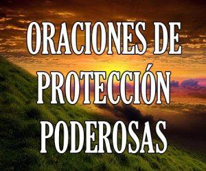Oraciones de Protección Poderosas