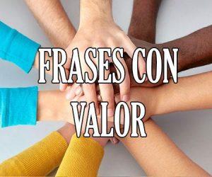 Frases con Valor