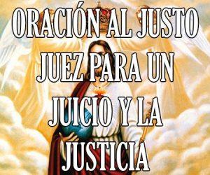 Oración al Justo Juez para un juicio y la Justicia