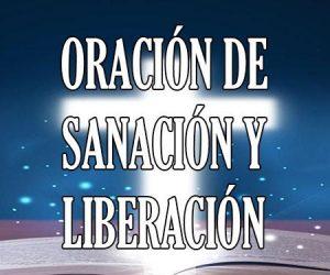 oración de sanación y liberación