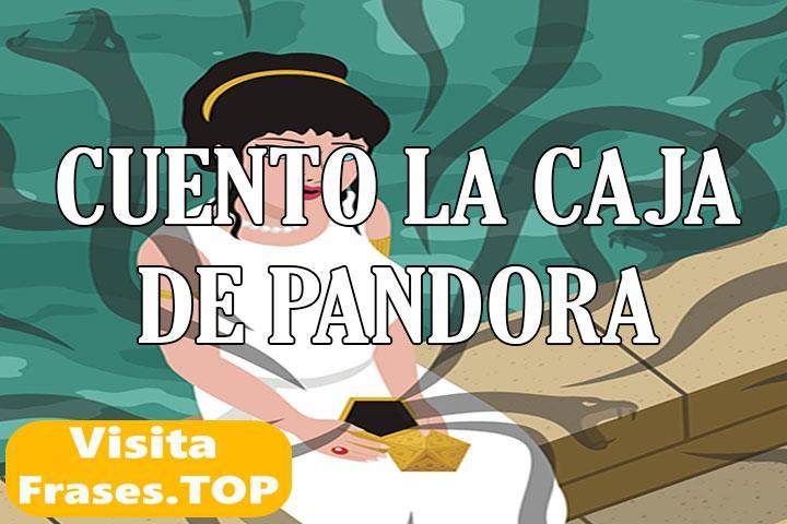 Cuento La Caja de Pandora