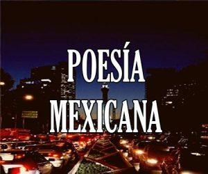 Poesía Mexicana