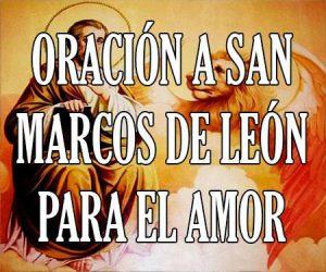 Oracion a San Marcos de Leon para el Amor