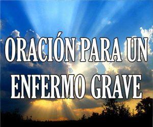 Oracion para un Enfermo Grave