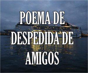 Poemas de Despedida de Amigos
