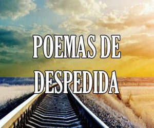 poemas de despedida