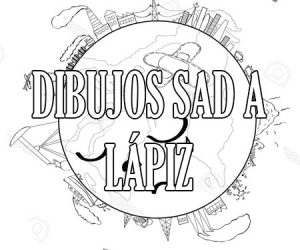 Dibujos Sad a Lapiz