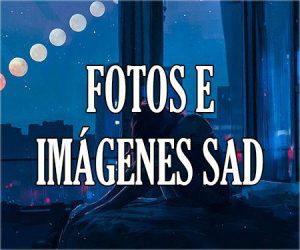 Imagenes Sad