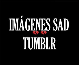 Imagenes Sad Tumblr