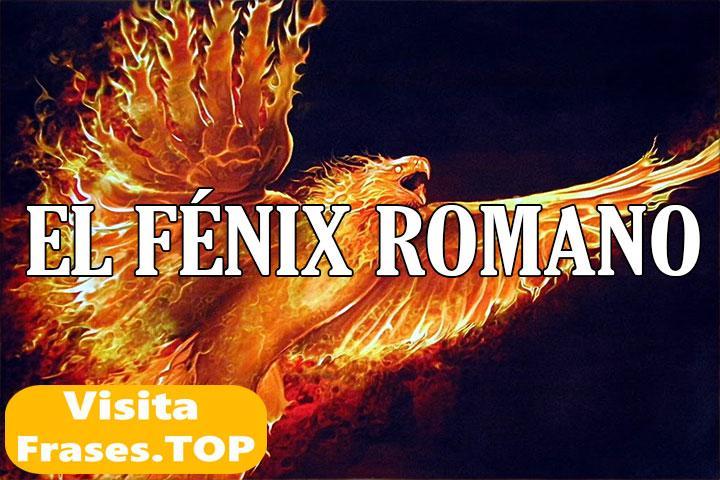 El Fénix Romano