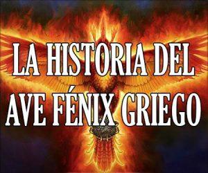 La Historia del Ave Fenix Griego