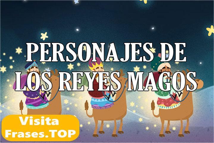 personajes de los Reyes Magos