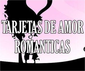 Tarjetas de Amor Romanticas