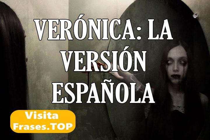 Verónica La Versión Española