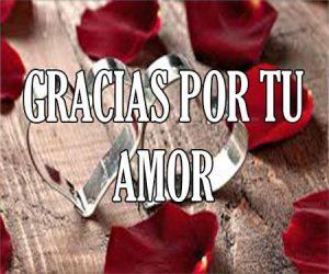 Gracias por tu amor