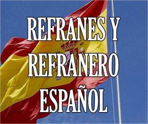 Refranes y Refranero Español