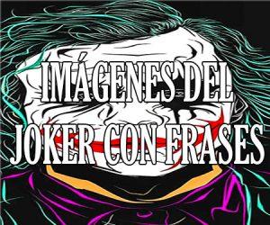 Imagenes del Joker con Frases