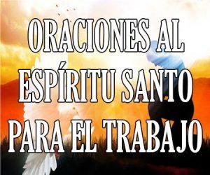oraciones al espiritu santo para el trabajo