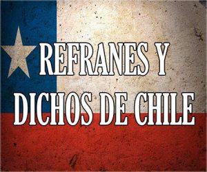 Refranes y dichos de Chile